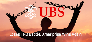 UBS Loses TRO Battle, Ameriprise Wins Again